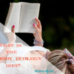 What is the Body Ecology Diet?