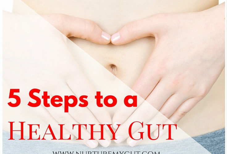 5 Steps to a Healthy Gut