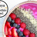 Pitaya Smoothie Bowl