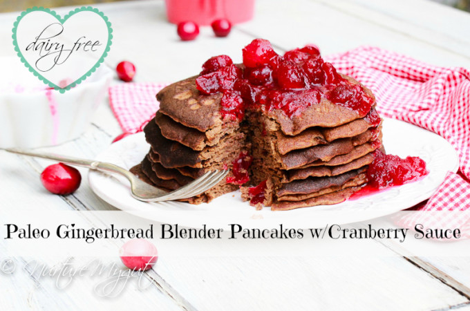 paleo gingerbread blender pancakes with cranberry sauce--