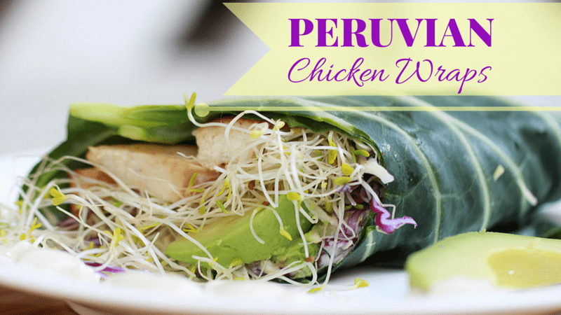 Peruvian Chicken Wraps