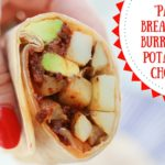 Paleo Breakfast Burrito with Potato and Chorizo