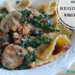 PALEO PASTA REGINETTE WITH KALE AND MUSHROOMS