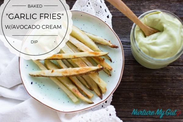 Baked Garlic Fries with Avocado Cream Dip