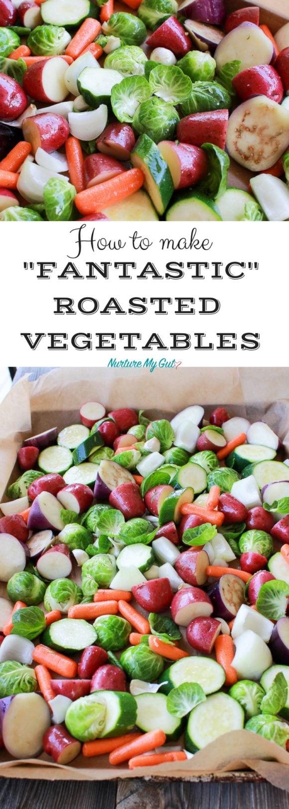 fantastic roasted vegetables
