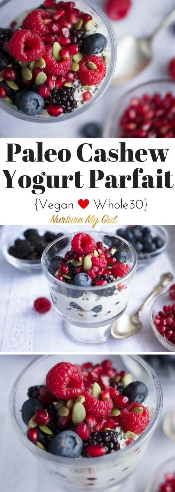 Paleo Cashew Yogurt Parfait