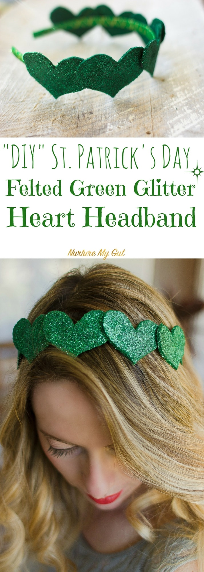 DIY St. Patrick's Day Felted Green Glitter Heart Headband