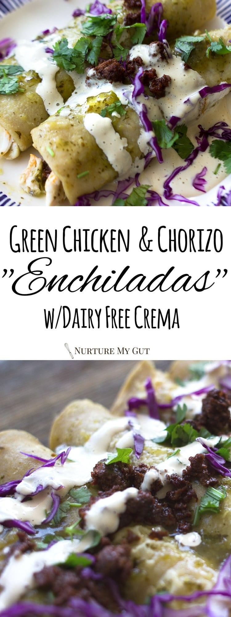 Green Chicken & Chorizo Enchiladas with Dairy Free Crema