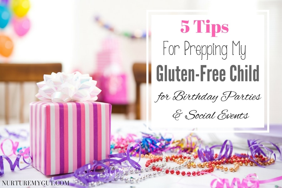 5 Tips for Prepping my gluten free child for birthday parties and social events-2