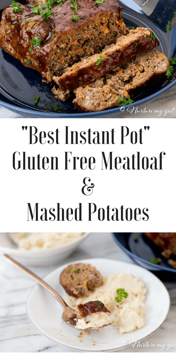 Best Instant Pot Gluten Free BBQ Meatloaf with Mashed Potatoes