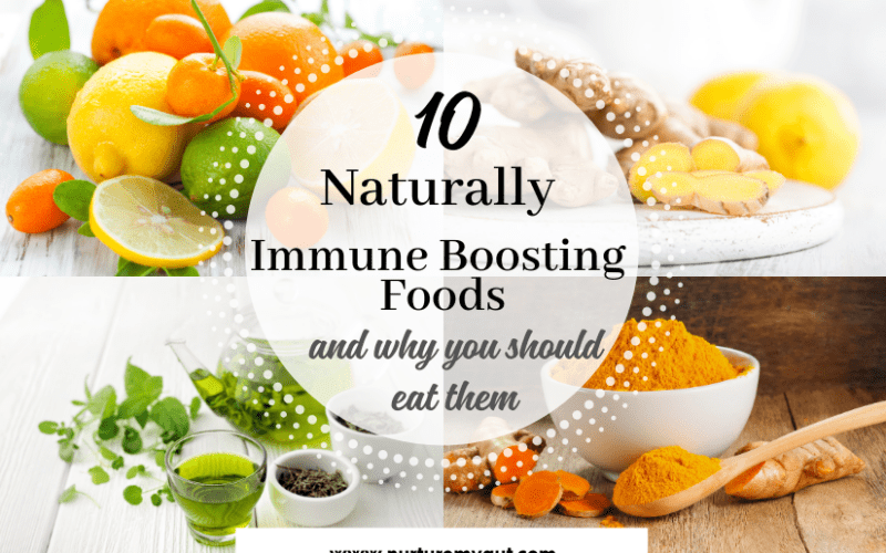 10 Naturally Immune Boosting Foods and Why You Should Eat Them